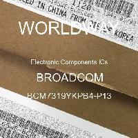 BCM7319YKPB4-P13 - BROADCOM