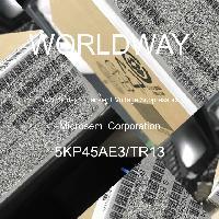5KP45AE3/TR13 - Microsemi Corporation - TVS二极管 - 瞬态电压抑制器