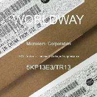 5KP13E3/TR13 - Microsemi - TVS二极管 - 瞬态电压抑制器